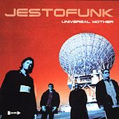Play & Download Universal Mother by Jestofunk | Napster