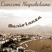 Play & Download Canzoni napoletane (Neapolitan Songs) by Mario Lanza | Napster