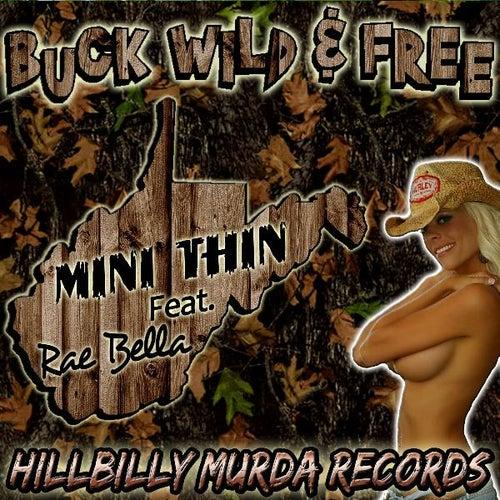 BuckWild & Free (feat. Rae Bella) by Minithin