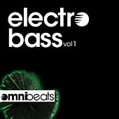 Play & Download Electro Bass Vol 1 by Various Artists | Napster