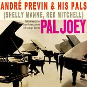 Play & Download Pal Joey by Andre Previn | Napster