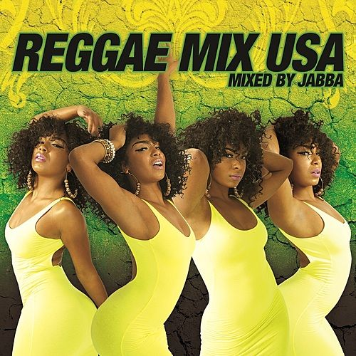 Play & Download Reggae Mix USA (Mixed by Jabba) [Continuous DJ Mix] by Various Artists | Napster