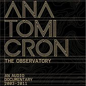 Play & Download Anatomicron by The Observatory | Napster