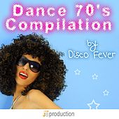 Play & Download Dance 70's Compilation by Disco Fever | Napster