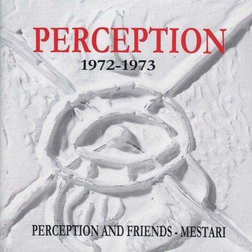 Perception and Friends - Mestari (1972-1973) by Perception