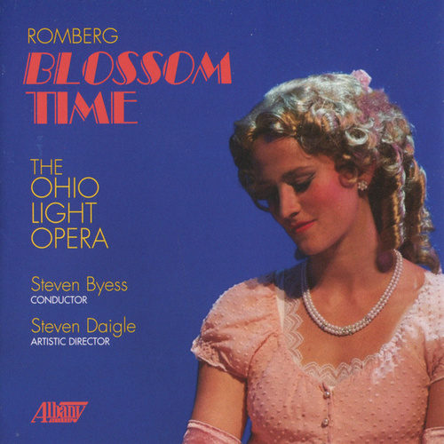 Play & Download Romberg: Blossom Time by Ohio Light Opera | Napster
