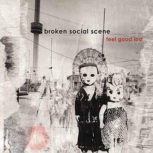 Play & Download Feel Good Lost by Broken Social Scene | Napster