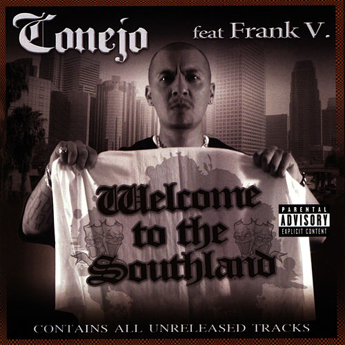 Welcome to the Southland by Conejo