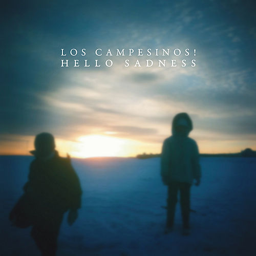Play & Download Hello Sadness by Los Campesinos! | Napster