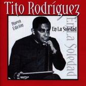 En La Soledad by Tito Rodriguez