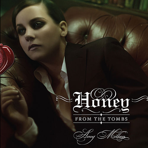 Play & Download Honey From The Tombs by Amy Millan | Napster
