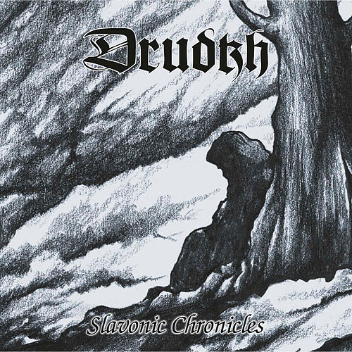 Slavonic Chronicles by Drudkh