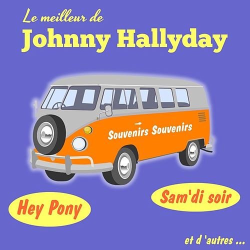 Le Meilleur De by Johnny Hallyday