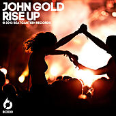 Play & Download Rise Up by john gold | Napster