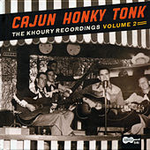 Play & Download Cajun Honky Tonk: The Khoury Recordings Vol. 2 by Various Artists | Napster
