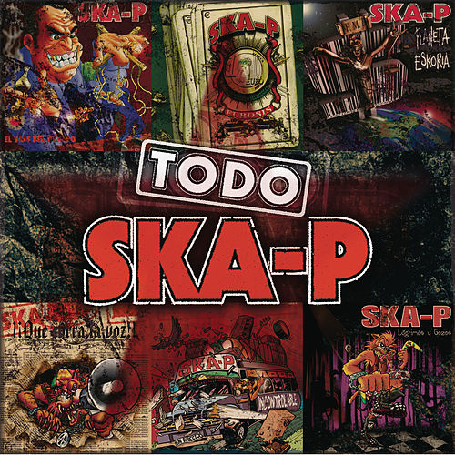 Play & Download Todo Ska-p by Ska-P | Napster