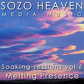 Soaking Sessions, Vol. 6: Melting Presence by Sozo Heaven
