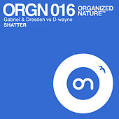 Play & Download Shatter by Gabriel & Dresden | Napster