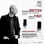 Play & Download Britten: Serenade for tenor, horn & strings - Nocturne. Finzi: Dies Natalis by Various Artists | Napster