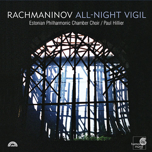 Play & Download Rachmaninov: Vespers & Complete All-Night Vigil by Various Artists | Napster