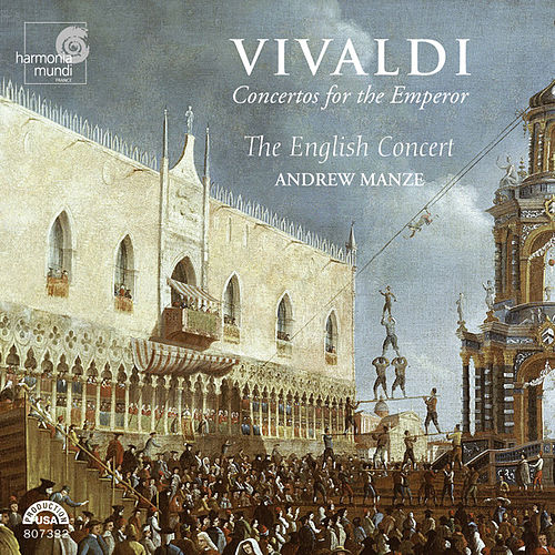 Play & Download Vivaldi: Concertos for the Emperor by The English Concert and Andrew Manze | Napster