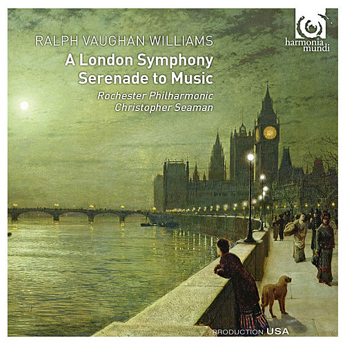 Play & Download Vaughan Williams: A London Symphony; Serenade to Music by Various Artists | Napster