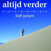 Altijd Verder by Dolf Jansen