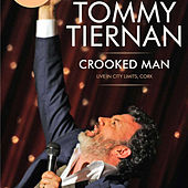Crooked Man by Tommy Tiernan