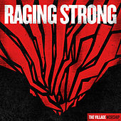 Play & Download Raging Strong by The Village Church | Napster