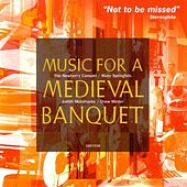 Play & Download Music for a Medieval Banquet by Various Artists | Napster