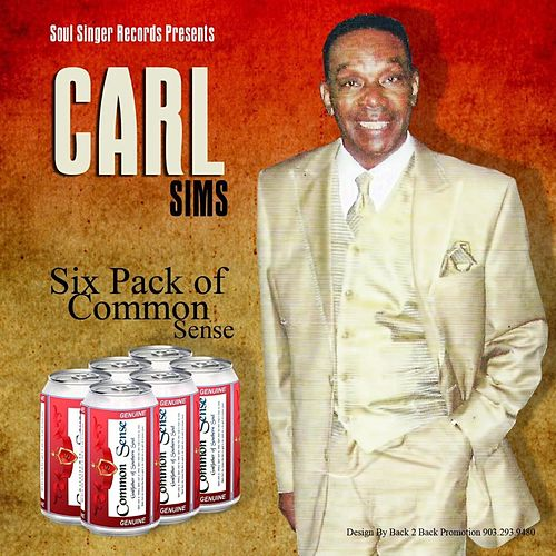 Six Pack of Common Sense by Carl Sims