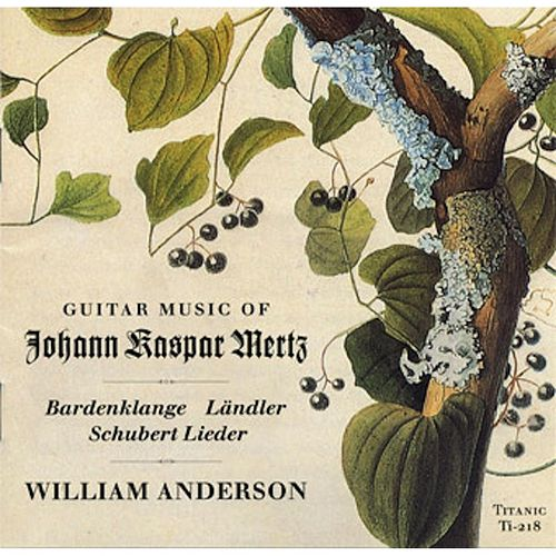 Music of Johann Kaspar Mertz by William Anderson