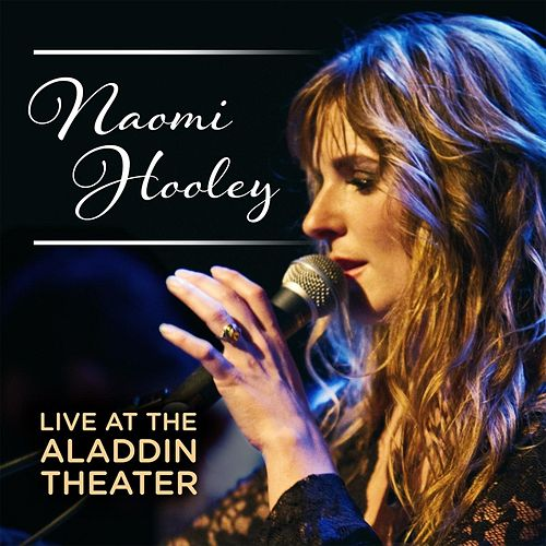 Play & Download Naomi Hooley Live At the Aladdin by Various Artists | Napster