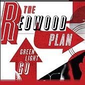 Green Light Go by The Redwood Plan