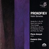 Play & Download Prokofiev: Violin Sonatas by Frederic Chiu and Pierre Amoyal | Napster