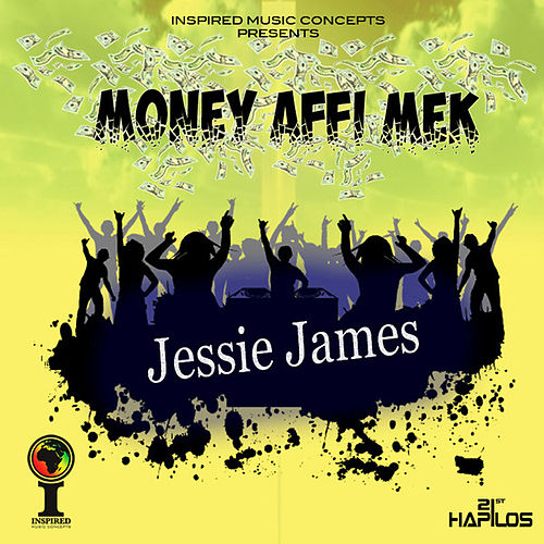 Play & Download Money Affi Mek - Single by Jessi James | Napster