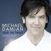 Play & Download Rock My Heart (Radio Mix) by Michael Damian | Napster
