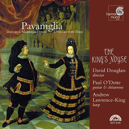 Play & Download Pavaniglia - Dances & Madrigals from 17th-century Italy by Various Artists | Napster
