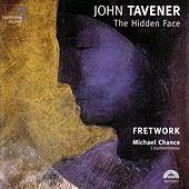 John Tavener: The Hidden Face von Various Artists