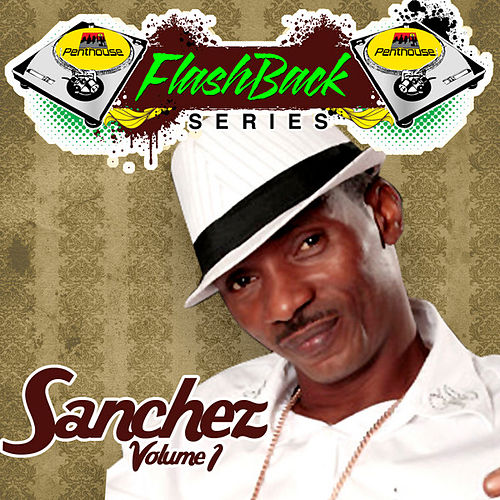 Play & Download Penthouse Flashback Series (Sanchez) Vol. 1 by Sanchez | Napster