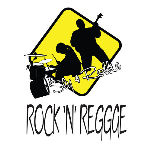 Play & Download Rock 'n' Reggae by Sly and Robbie | Napster