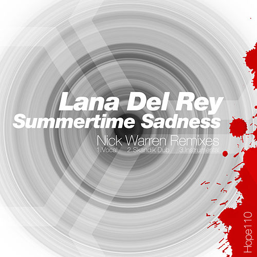 Summertime Sadness (Nick Warren Remixes) by Lana Del Rey