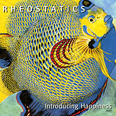 Introducing Happiness by Rheostatics