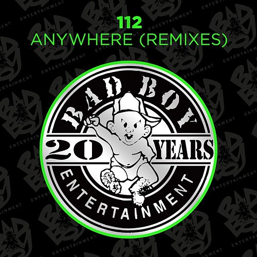 Anywhere (Remix) by 112
