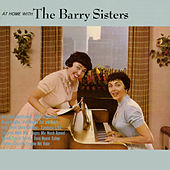 At Home With The Barry Sisters by Barry Sisters