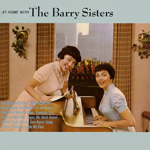 Play & Download At Home With The Barry Sisters by Barry Sisters | Napster