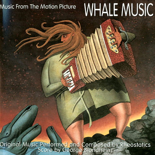 Music From The Motion Picture Whale Music by Rheostatics