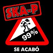 Play & Download Se acabó by Ska-P | Napster