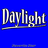 Daylight by Favorite Star
