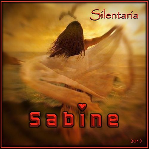 Play & Download Sabine by Silentaria | Napster